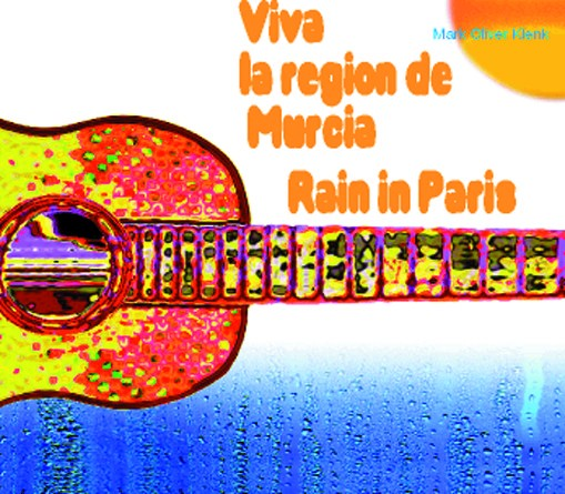 Viva la region de Murcia / Rain in Paris