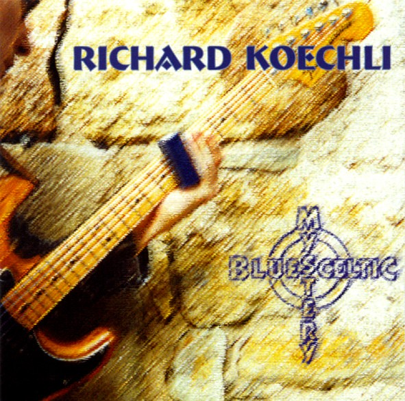 Richard Köchli - Blue Celtic Mystery