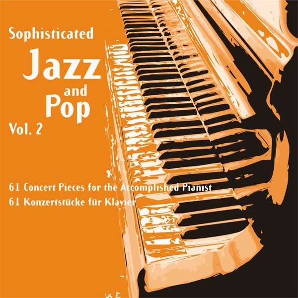 Sophisticated Jazz and Pop Vol. 2